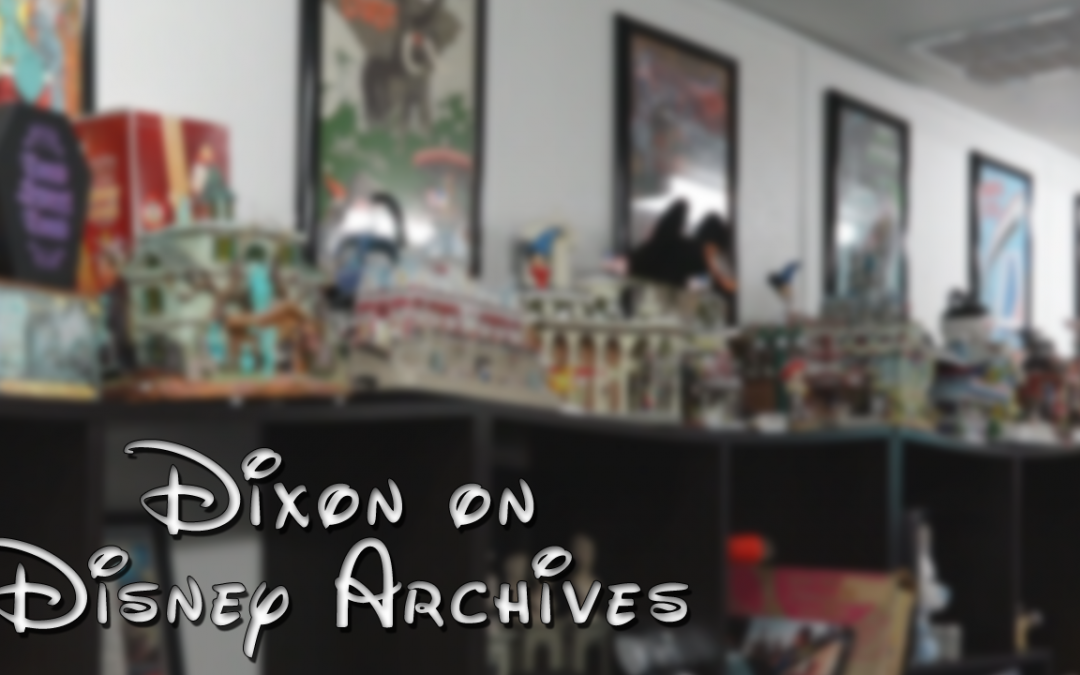 Dixon on Disney Archives – Episode 1 – (S1E1)