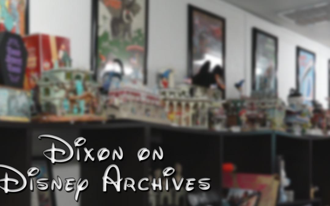 Dixon on Disney Archives – Episode 1 – (S1E1)